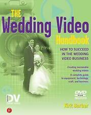 The Wedding Video Handbook: How to Succeed in the Wedding Video-ExLibrary