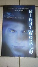 Night world. 2. Les soeurs des ténèbres - L.J. Smith - Ed. Noyelles