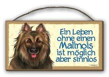 EIN LEBEN OHNE EINEN MALINOIS - HOLZSCHILD MDF 25x12,5 cm 33 HUNDESCHILD