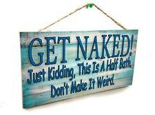 "Blue Rustic Get Naked Just Kidding Weird Funny Bathroom Sign Plaque 5""x10"""
