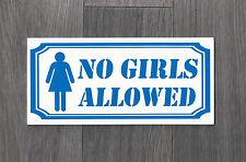 No Girls Allowed Sign (NS-02)