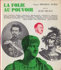 Ribadeau Dums François La Folie au pouvoir 1966 LA FOLLIA AL POTERE