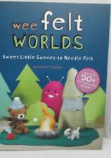 Wee Felt Worlds-Sweet Little Scenes to Needle Felt by Amanda Carestio HH1734