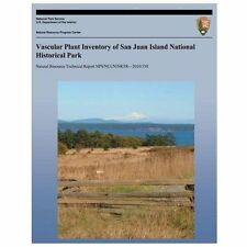 Vascular Plant Inventory of San Juan Island National Historical Park by...