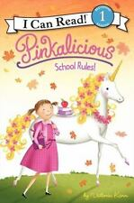 I Can Read Level 1: Pinkalicious : School Rules! by Victoria Kann (2010,...