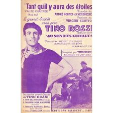 TANT QU'IL Y AURA DES ETOILES / TINO ROSSI paroles HORNEZ VENDRES musique SCOTTO
