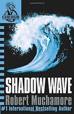 Shadow Wave (Cherub) by Robert Muchamore   Paperback Book   9780340999745   NEW