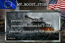 World Of Tanks - PERSONAL MISSIONS  Obj.260 ,T-55A ,T28 HTC | NOT BONUS CODE
