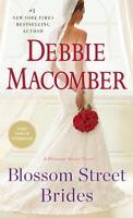 Blossom Street Brides: A Blossom Street Novel by Macomber, Debbie