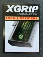 X-Grip 1911C1 For use in 1911 Compact/Officer 45 ACP Mag. SAME DAY FREE SHIPPING