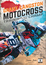 MOTOCROSS TRAINING WITH THE CHAMP - Grant Langston - NEW MX TRAINING DVD