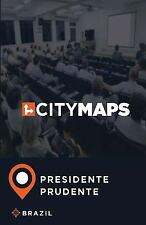 City Maps Presidente Prudente Brazil by James McFee (2017, Paperback)