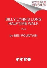 BILLY LYNN'S LONG HALFTIME WALK - FOUNTAIN, BEN - NEW PAPERBACK BOOK