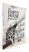 Ron Weighell - An Empty House and Other Stories - FIRST EDITION Chapbook - 1986