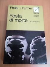 Philip J. Farmer, 'Festa di Morte' (Milano: De Carlo, 1972)