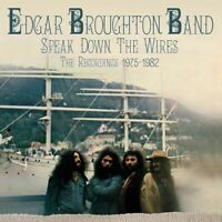 Edgar Broughton Band - Speak Down The Wire: Recordings 1975-1982: Remastered [Ne