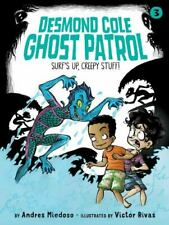 New listing Surf's Up, Creepy Stuff! (3) (Desmond Cole Ghost Patrol), Miedoso, Andres