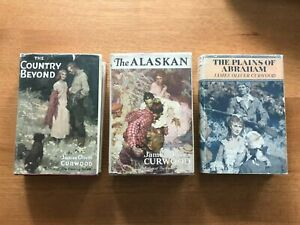 James Oliver Curwood, 3 First Editions in DJ, Country Beyond, Alaskan, Plains