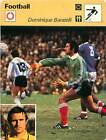 FICHE CARD: Dominique Baratelli France Gardien de but Goalkeeper FOOTBALL 1970s