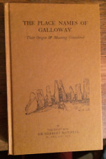 The Place Names of Galloway - Herbert Maxwell - Special Edition 25/500 - 1991