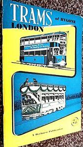 TRAMS OF BYGONE LONDON / Michael Dryhurst (1957)