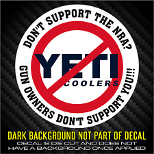 #BOYCOTTYETI - NO YETI decal - sticker - NRA supporters make a stand - boycott