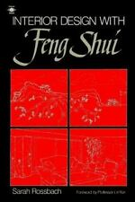 Interior Design with Feng Shui [Oct 01, 1991] Rossbach, Sarah and Yun, Lin