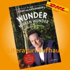 WUNDER WIRKEN WUNDER Wie Medizin und Magie ++ Dr. Eckart von Hirschhausen Buch