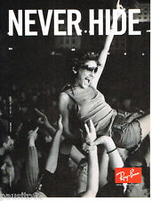 PUBLICITE ADVERTISING 085  2007  RAY-BAN   lunettes solaires NEVER HIDE