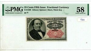 Fractional Currency Fifth Issue 25 Cents FR#1309 Short Thick KEY PMG AU 58 # 100