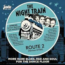 THE NIGHT TRAIN ROUTE 2 More Blues, R&B & Soul For The Dancefloor NEW SEALED CD