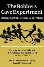 Intergroup Conflict and Cooperation. [Orig. Pub. as Intergroup Conflict and G...