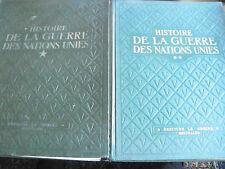 Histoire de la guerre des nations unies tome 1 et 2