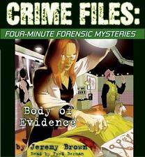 Crime Files: Body of Evidence: Four Minute Forensic Mysteries
