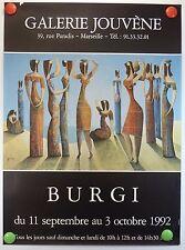 1992 Galerie Jouvène Marseille expositiondu peintre BURGI  AFFICHE ORIGINALE/6PB