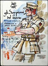 Hugo Pratt, Gli scorpioni del deserto (ed. integrale), Ed. Rizzoli/Lizard, 2010