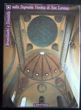 Brunelleschi e Donatello nella Sagrestia Vecchia di San Lorenzo. Baldini, Danti,