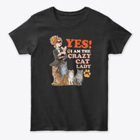 On trend Yes I Am The Crazy Cat Lady Gildan Women's Gildan Women's Tee T-Shirt