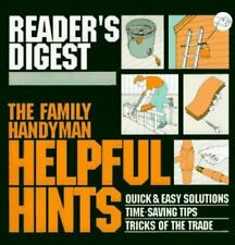 The Family Handyman: Helpful Hints : Quick & Easy Solutions / Time-Saving Tips /
