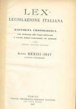LEX - LEGISLAZIONE ITALIANA - 1947 - LUGLIO-DICEMBRE