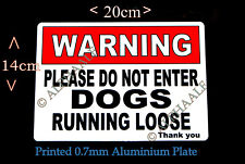 WARNING DOGS RUNNING LOOSE PLEASE DO NOT ENTER  Ali Sign Red/White Gate Security