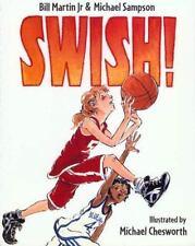 Swish!: By Bill Martin, Michael Sampson