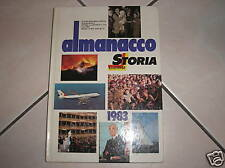 Almanacco storia illustrata 1983 Arnoldo Mondadori
