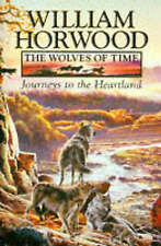 Horwood, William .. Journeys to the Heartland; The Wolves Of Time 1