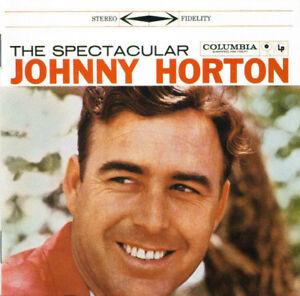 The Spectacular : Johnny Horton