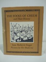 The Fools of Chelm Isaac Bashevis Singer First Edition 1st Printing HC/DJ 1973