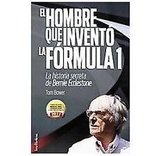 El hombre que invento la Formula 1 (Spanish Edition) by Tom Bower in Used - Ver