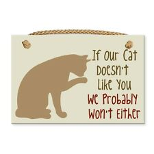 "Dog Speak 9"" x 6"" Sign with Rope ""If our cat doesn't like you.."" Made in the USA"