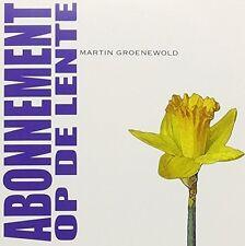 Martin Groenewold - Abonnement Op de Lente [New CD] Holland - Import