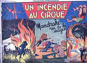 Collection Merveilleuse 5. MANDRAKE Un incendie au Cirque. 1939